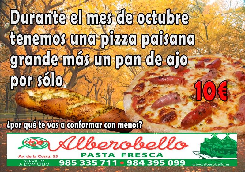 La oferta de la pizzería alberobello de octubre 2017. Una pizza paisana grande más un pan de ajo por sólo 10€